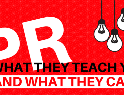 PR – What They Teach You and What They Can't