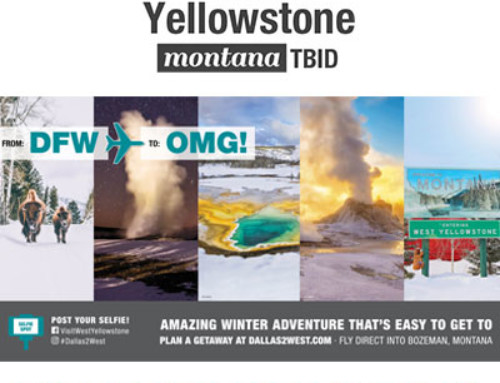 West Yellowstone TBID – Dallas Airport Campaign