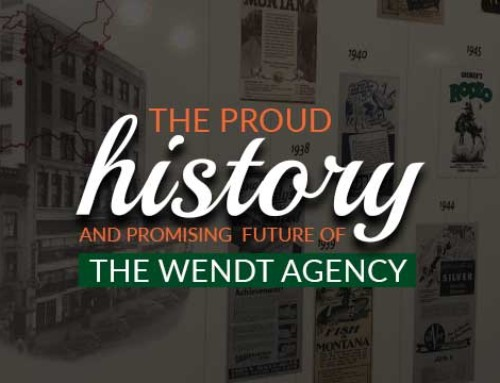 The Proud History and Promising Future of The Wendt Agency