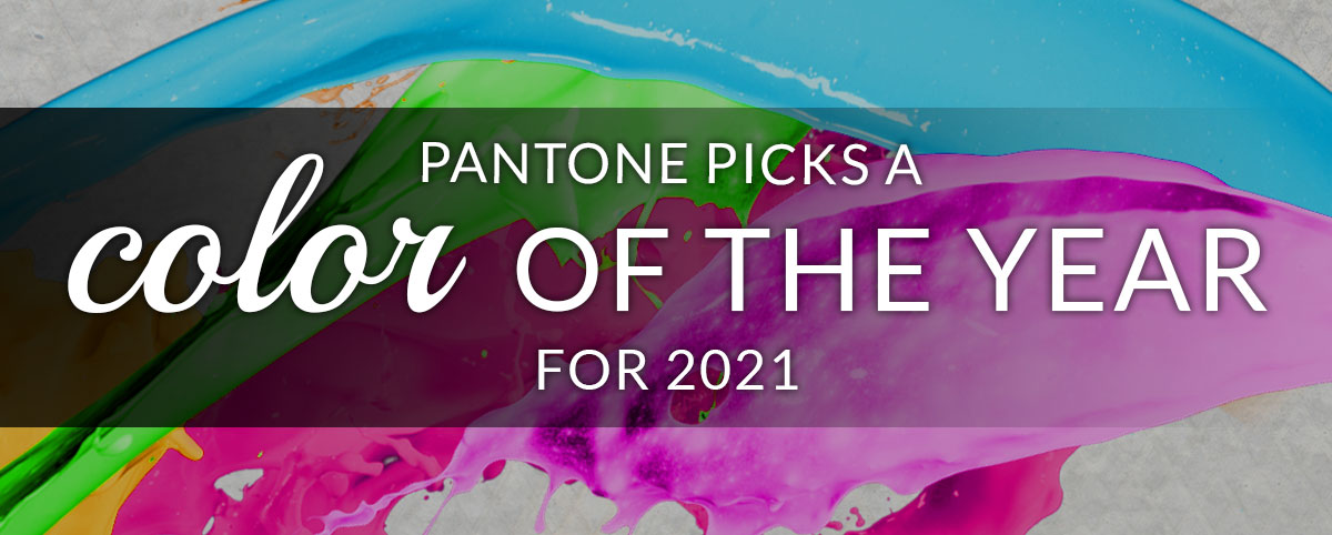Pantone picks a color of the year for 2021
