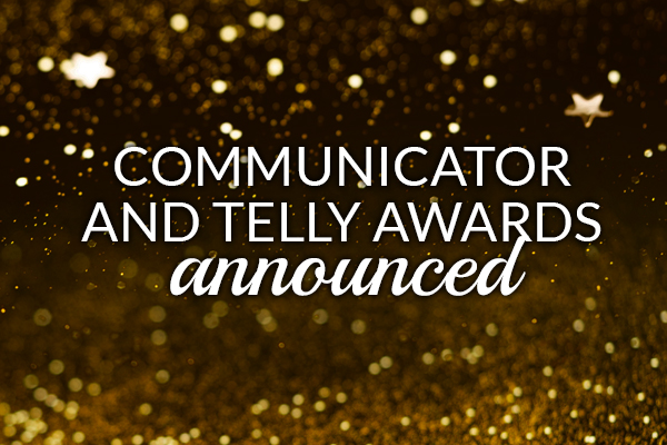 Communicator and Telly Awards Announced