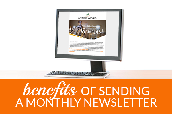 benefits of sending a monthly newsletter