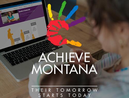 Achieve Montana Enrollment Campaign